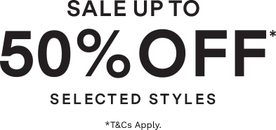 Sale Up To 50% Off Selected Styles*